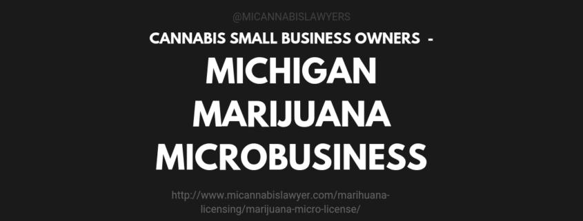 Michigan Marijuana Microbusiness MICANNABISLAWYER.com
