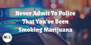 """Michigan Cannabis Lawyers: """"Don't admit you've been smoking to the Police"""" www.micannabislawyer.com"""