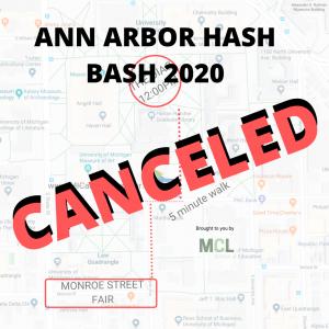 ANN ARBOR HASH BASH 2020 CANCELED WWW.MICANNABISLAWYER.COM